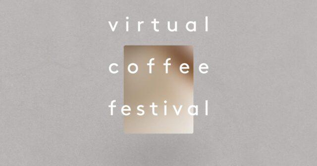 Virtual Coffee Festival