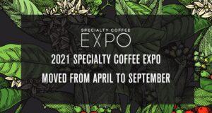 Specialty Coffee Expo 2021 postponement