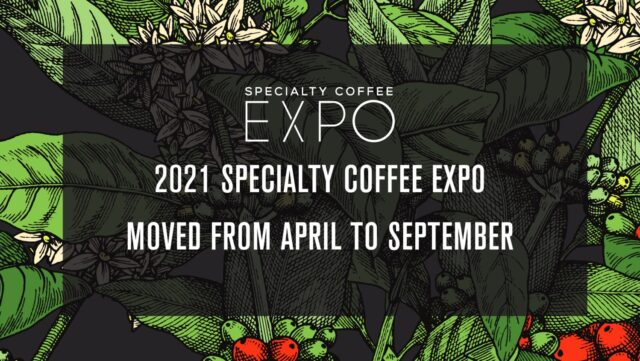 Specialty Coffee Expo 2021 postponement